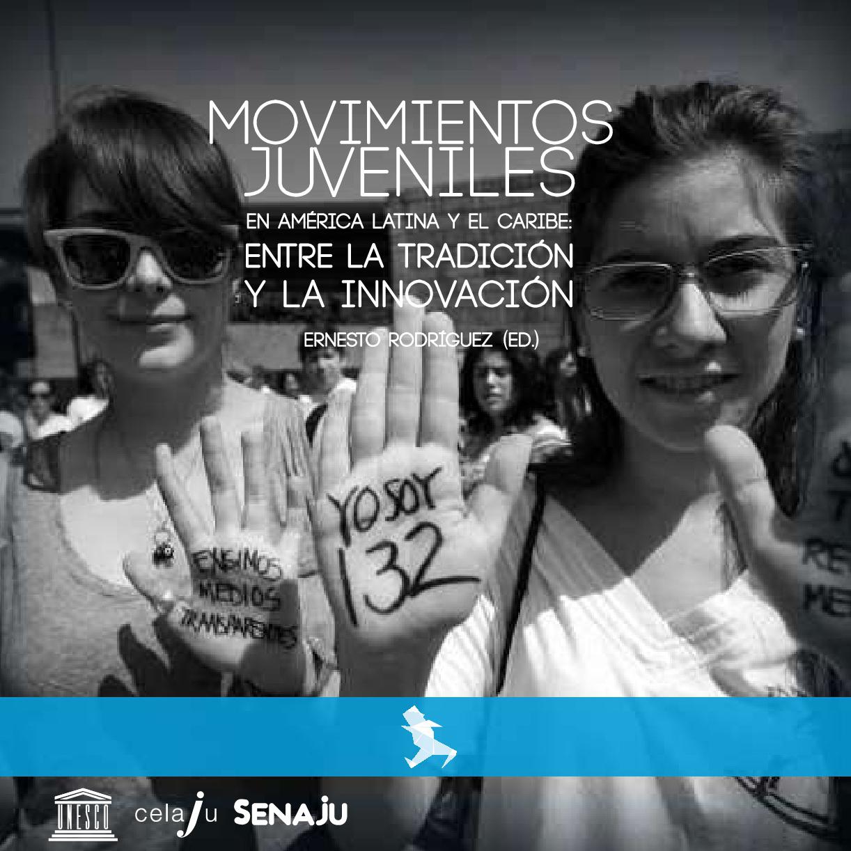 Movimientos Juveniles en América Latina y el Caribe- Entre la tradición y la innovación
