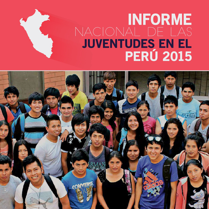 Informe Nacional de las Juventudes en el Perú – 2015
