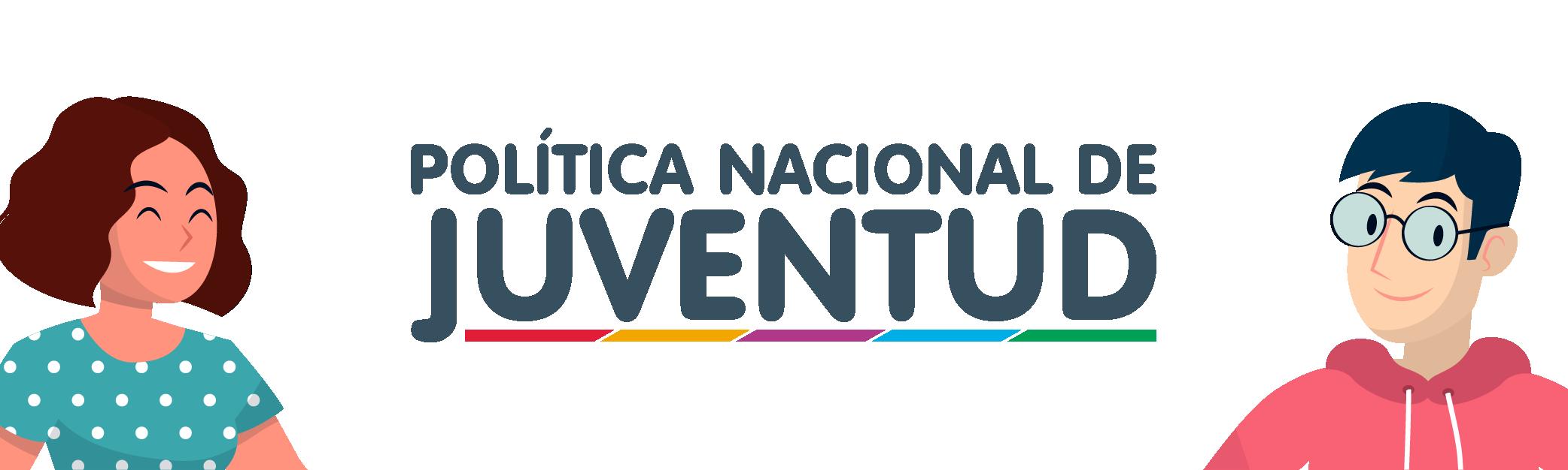 POLÍTICA NACIONAL DE JUVENTUD