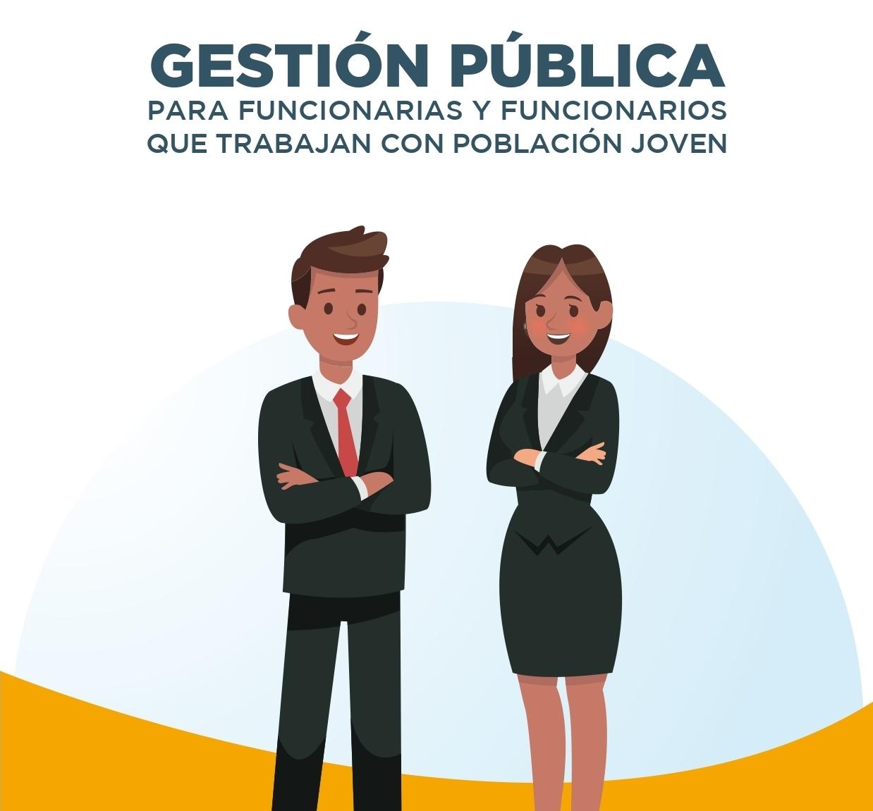 Gestión pública para funcionarios y funcionarias que trabajan con población joven