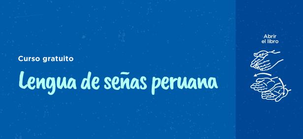 Te Dateo: Aprende a comunicarte usando lenguaje de señas peruanas