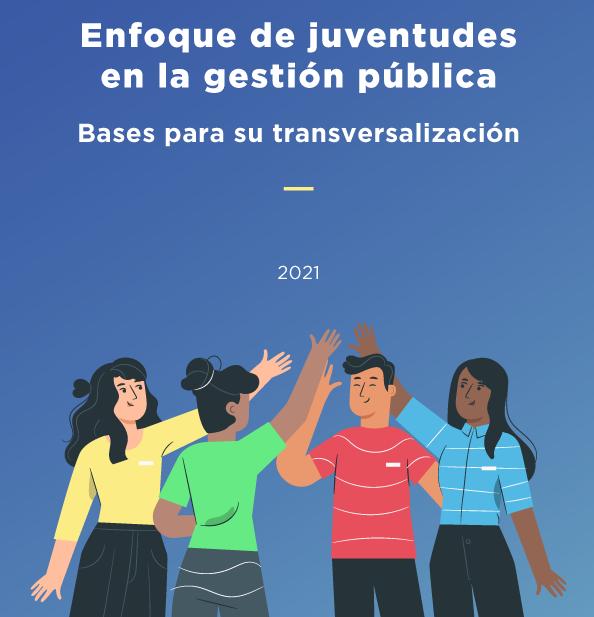 Enfoque de juventudes en la gestión pública